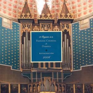 05_el-organo-de-la-basilica-colegial-de-daroca-restauracion-2006-estudio-historico-y-documentacion-historica_portada_web