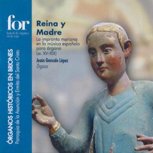 2013_reina-y-madre-la-impronta-mariana-en-la-musica-espanola-para-organo-ss-xv-xix_portada