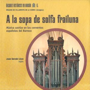 2014_a-la-sopa-de-frayluna-musica-castiza-en-los-conventos-espanoles-del-barroco_portada